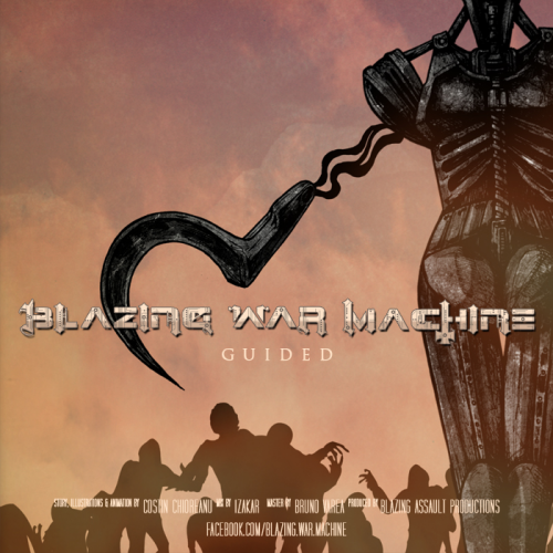 Blazing War Machine - Guided